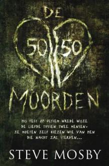 De 50/50-moorden - Steve Mosby, Martin Jansen in de Wal