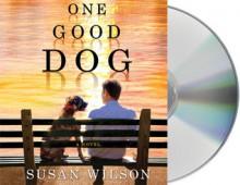 One Good Dog - Susan Wilson,Fred Berman,Rick Adamson