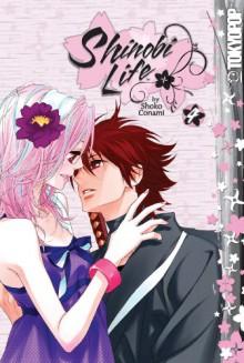 Shinobi Life Volume 4 - Shoko Conami