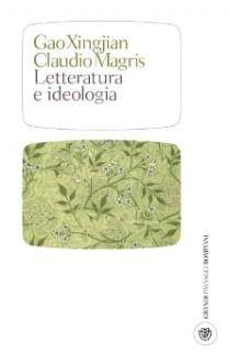 Letteratura e ideologia - Gao Xingjian, Claudio Magris