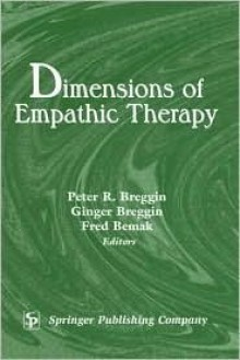 Dimensions of Empathic Therapy - Peter R. Breggin