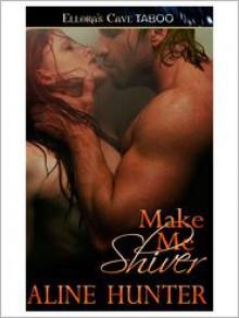 Make Me Shiver - Aline Hunter