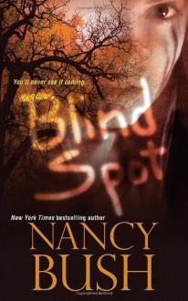 Blind Spot - Nancy Bush