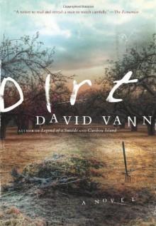 Dirt - David Vann
