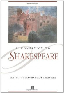 A Companion to Shakespeare - David Scott Kastan