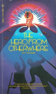 Hero from Otherwhere - Jay Williams