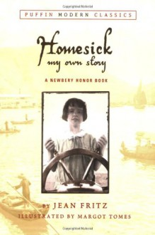 Homesick: My Own Story - Jean Fritz