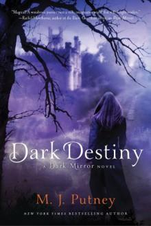 Dark Destiny - M.J. Putney, Mary Jo Putney