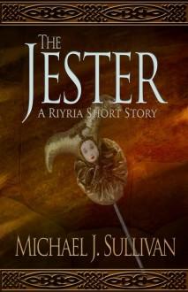 The Jester - Michael J. Sullivan