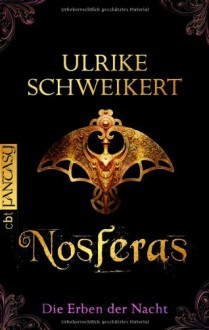 Nosferas - Ulrike Schweikert