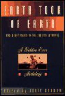 Earth Took of Earth - Jorie Graham, Debby Jay