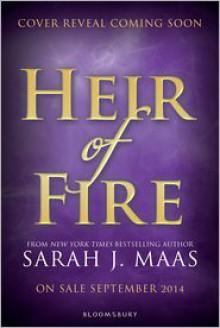 Heir of Fire (Throne of Glass Series #3) - Sarah J. Maas