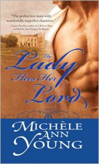 The Lady Flees Her Lord - Michele Ann Young