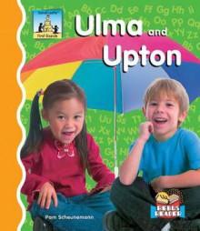 Ulma and Upton - Pam Scheunemann