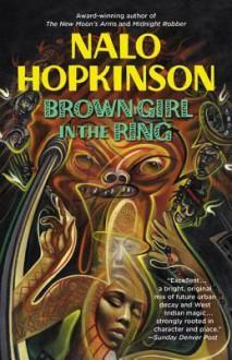 Brown Girl in the Ring - Nalo Hopkinson