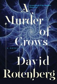 A Murder of Crows - David Rotenberg