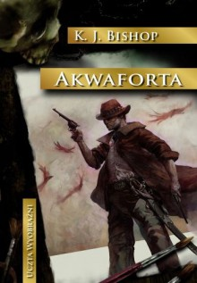 Akwaforta - Kirsten Jane Bishop