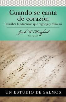 Holy Bible: Cuando Se Canta De Corazón: Salmos - Anonymous