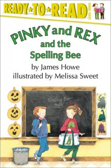 Pinky and Rex and the Spelling Bee (Audio) - James Howe, Christina Moore, Melissa Sweet