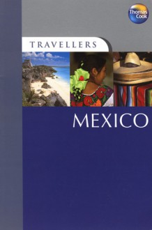Mexico - Mona King, Mike Gerrard, Thomas Cook Publishing