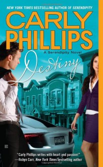 Destiny (Serendipity) - Carly Phillips