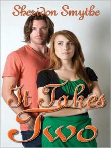 It Takes Two - Sheridon Smythe