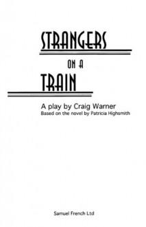 Strangers on a Train - Craig Warner