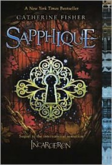 Sapphique (Turtleback School & Library Binding Edition) - Catherine Fisher