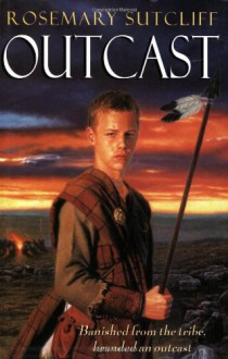 Outcast - Rosemary Sutcliff