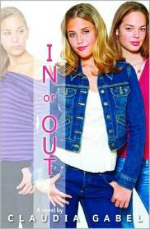 In Or Out - Claudia Gabel