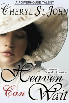 Heaven Can Wait (Dutch Country Brides #1) - Cheryl St.John