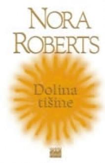Dolina tišine - Nora Roberts