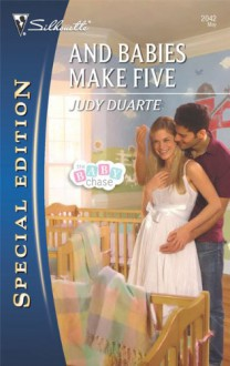 And Babies Make Five (Silhouette Special Edition) - Judy Duarte