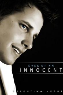 Eyes of an Innocent - Valentina Heart