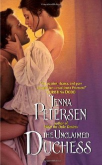 Unclaimed Duchess - Jenna Petersen