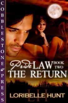 The Return - Loribelle Hunt