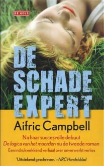 De schade-expert - Aifric Campbell, Anneke Bok, Nan Lenners