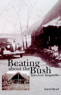 Beating about the Bush - David Read