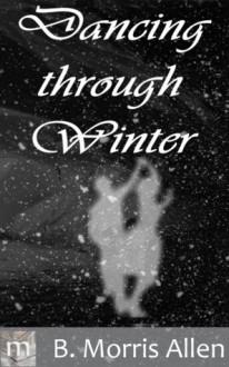 Dancing through Winter - B. Morris Allen