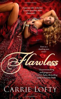 Flawless - Carrie Lofty