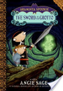 The Sword in the Grotto - Angie Sage,Jimmy Pickering