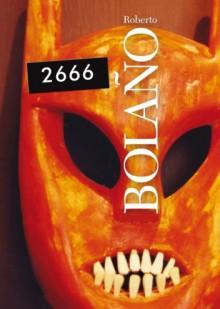 2666 - Roberto Bolaño