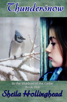 Thundersnow (In the Shadow of the Cedar, #1) - Sheila Hollinghead