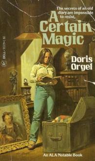A Certain Magic - Doris Orgel