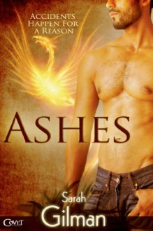 Ashes - Sarah Gilman