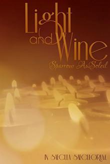 Light and Wine - Sparrow AuSoleil