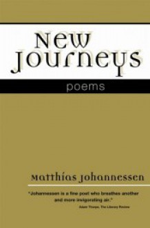 New Journeys - Matthías Johannessen, Marshall Brement, Bernard Scudder, Joe Allard