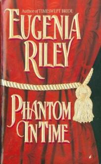 Phantom in Time - Eugenia Riley