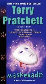 Maskerade: A Novel of Discworld - Terry Pratchett