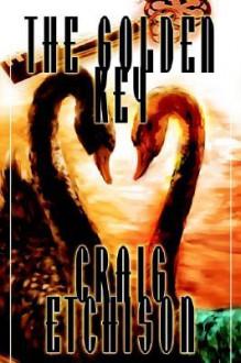 The Golden Key - Craig Etchison